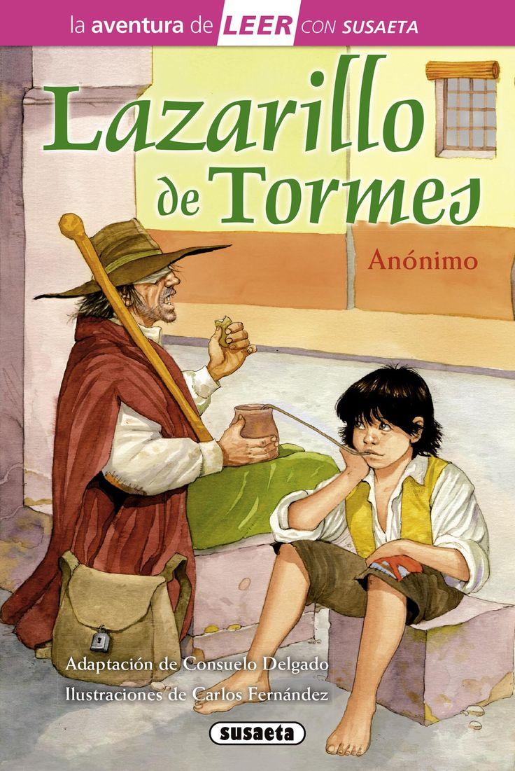 El Lazarillo de Tormes. Anónimo. Ed. Susaeta. 2º y 3º ciclo de primaria. Clásicos Escolares. Adaptación de la novela picaresca. 20 ejemplares.