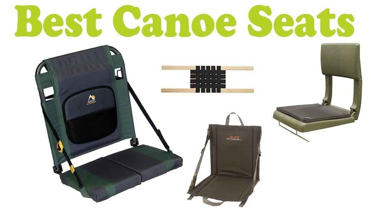 Top 5 Best Cheap Canoe Seats Reviews 2018