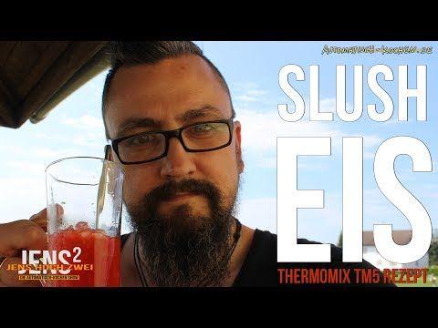 Slush Eis im Thermomix TM5 herstellen – Sommerhit 2017! – Mit Video