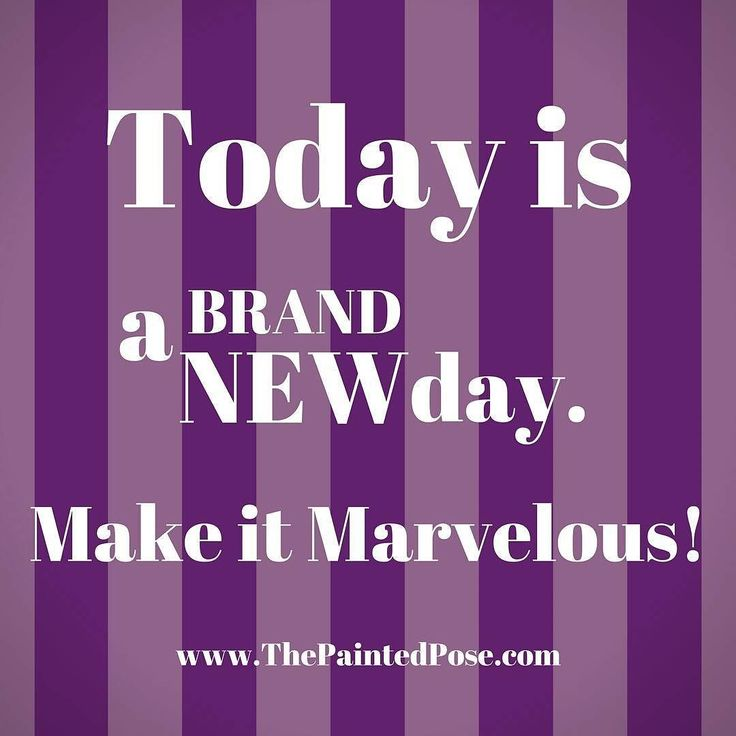 Today is a Brand New Day! #freshstart #motivation #vision #Monday