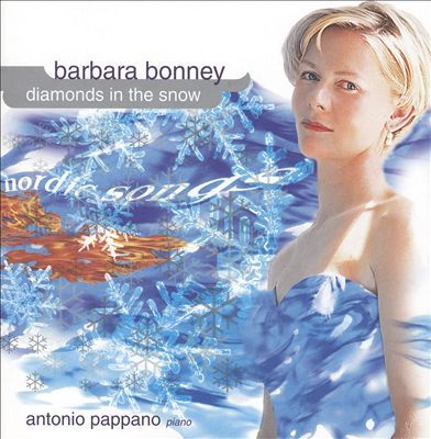 Barbara Bonney; Diamonds in the Snow; Nordic Songs