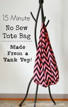 15 Minute No Sew Tote Bag - Made From a Tank Top!  Stop making tote bags using t-shirts - get a tank top - it's even easier!!!  http://happydealhappyday.com