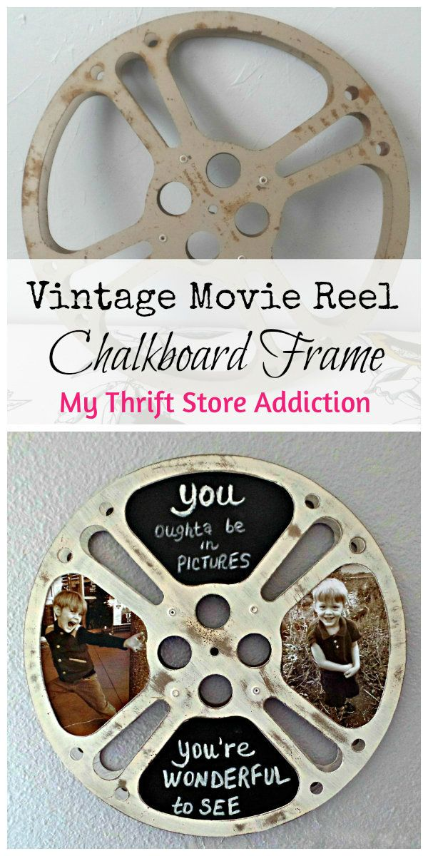 How to repurpose a vintage movie reel as retro chalkboard photo frame!