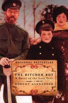 The kitchen boy: A novel of the last Tsar: Book Review | Nelmitravel  http://nelmitravel.com/the-kitchen-boy/