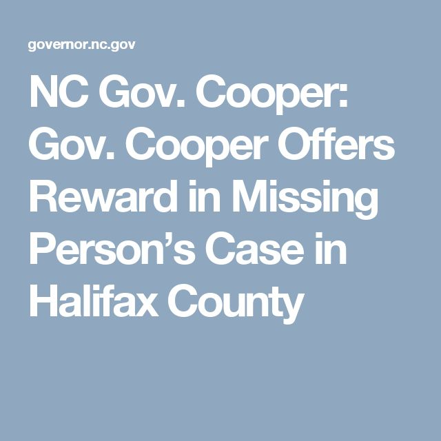 NC Gov. Cooper: Gov. Cooper Offers Reward in Missing Person's Case in Halifax County