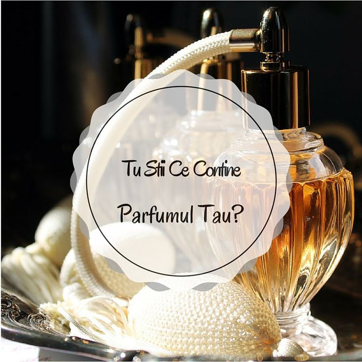 Tu Stii Ce Contine Parfumul Tau? – Ingredientele Minune din Sticluta Ta Fermecata