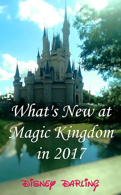 What's New in Magic Kingdom in 2017