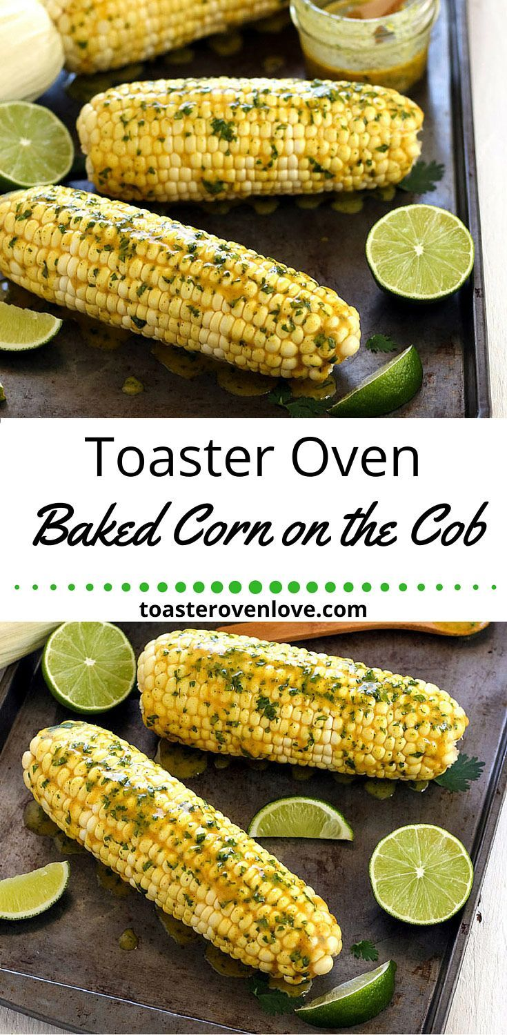 Toaster Oven Corn On The Cob.  Bake tender, sweet and juicy fresh corn in your toaster oven. Serve with curry coconut butter for a tasty summer side dish!