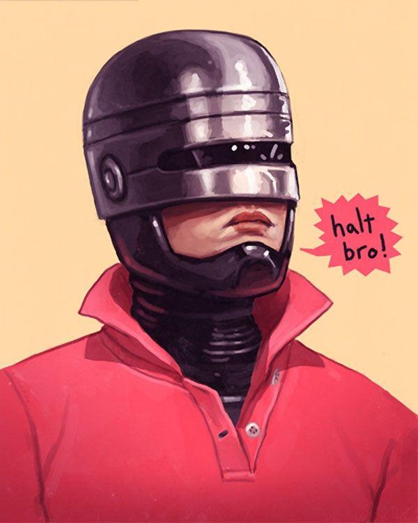 Halt, bro! | Mike mitchell, Robocop, Geek art