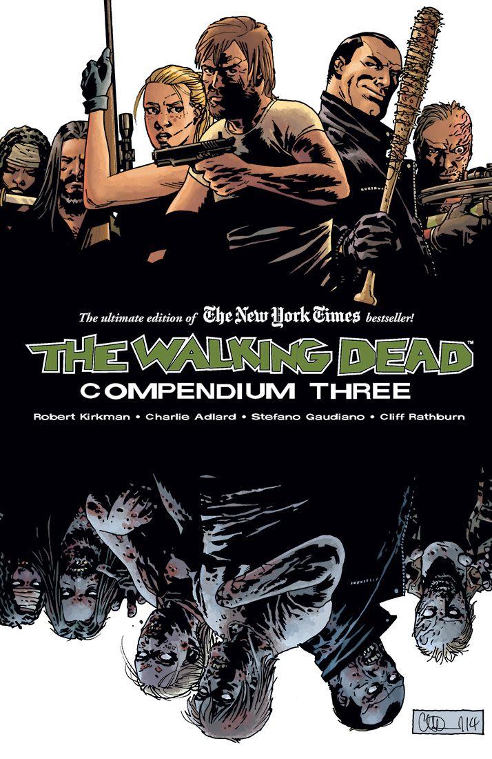The Walking Dead: Compendium Three | Walking Dead Wiki | Fandom ...