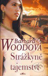 Strazkyne tajemstvi (Barbara Wood)