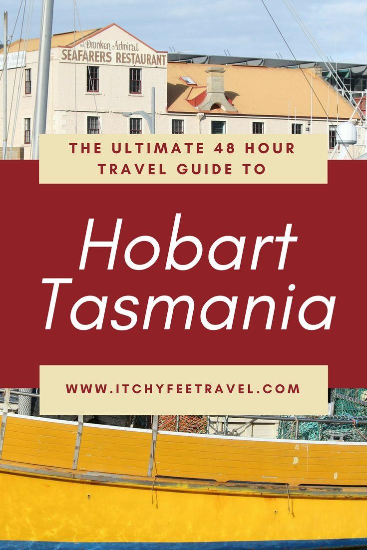 Ultimate 48 Hour Travel Guide to Hobart Tasmania
