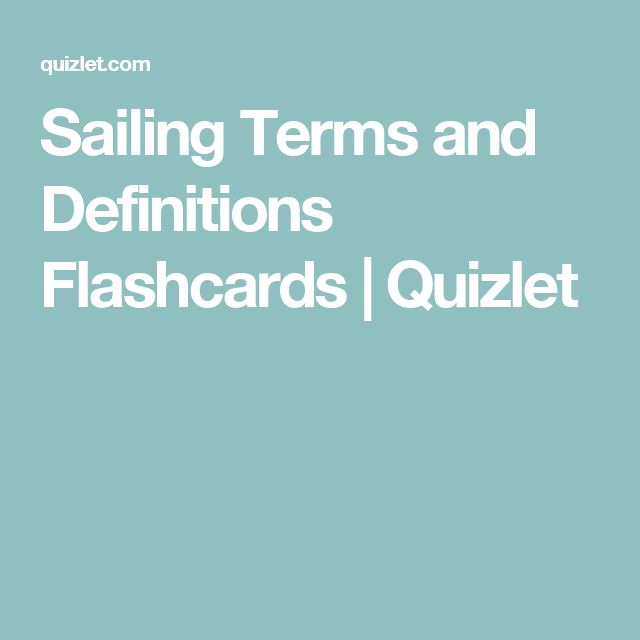Sailing Terms and Definitions Flashcards | Quizlet