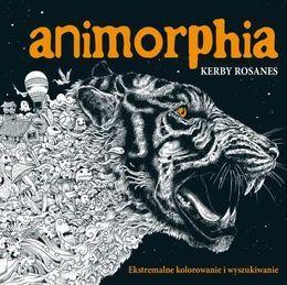 Animorphia. Ekstremalne kolorowanie i wyszukiwanie-Rosanes Kerby