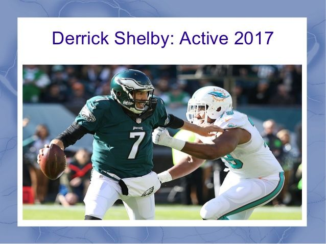 Derrick Shelby Is A Professional Football Player In The National