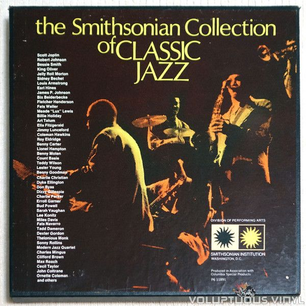 Various – The Smithsonian Collection Of Classic Jazz (collection of 6 LP vinyl records that feature classic Jazz hits from Scott Joplin to John Coltrane)