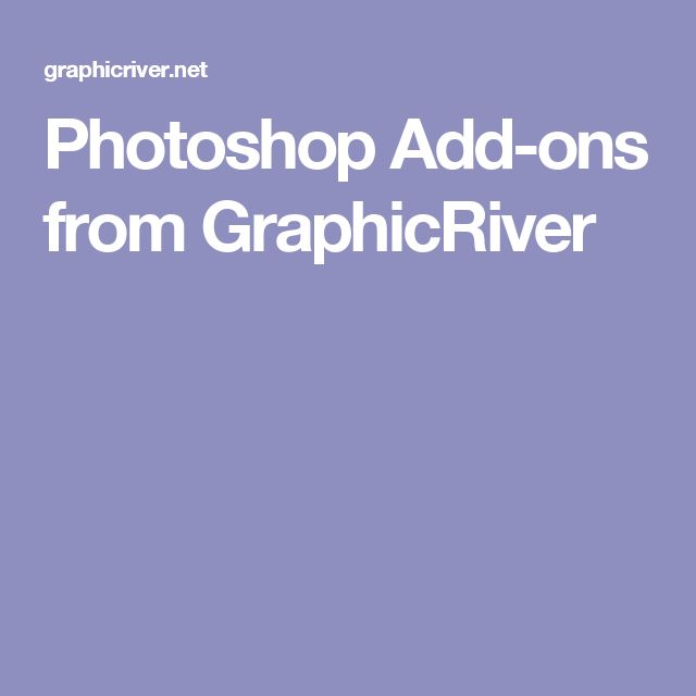 Photoshop Add-ons from GraphicRiver