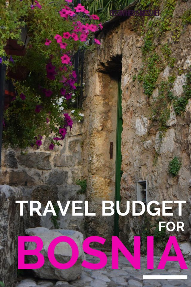 Travel budget for Bosnia and Herzegovina, including expenses for lodging, transportation, food, tours and more.