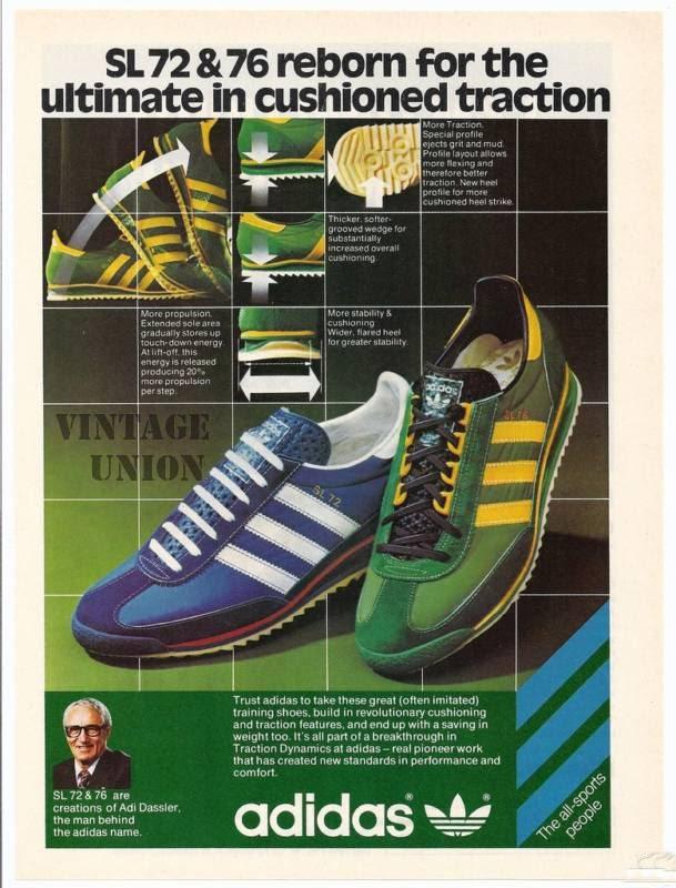 Adidas SL 72 & SL 76.