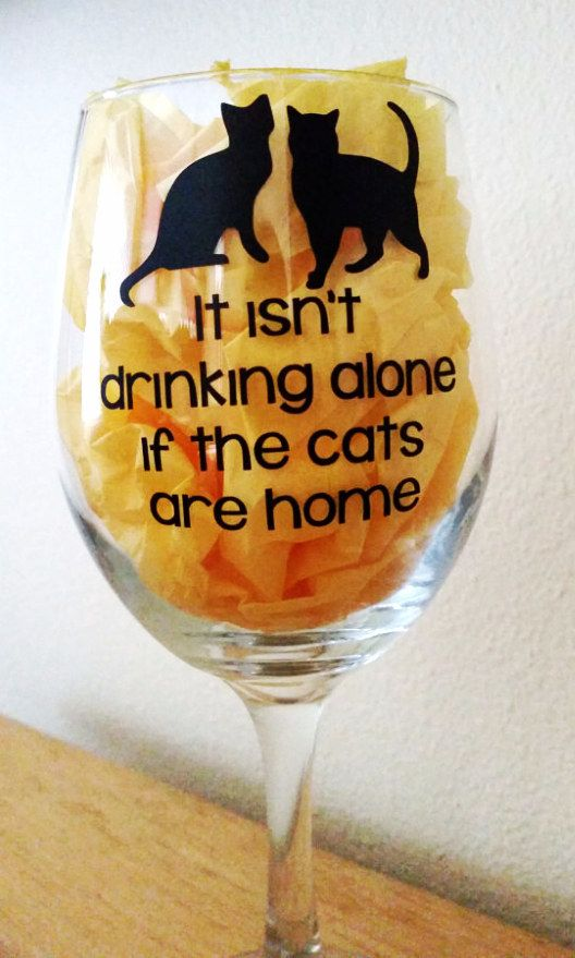 This wineglass: | 39 Things That Will Help You Embrace Your Inner Cat Lady