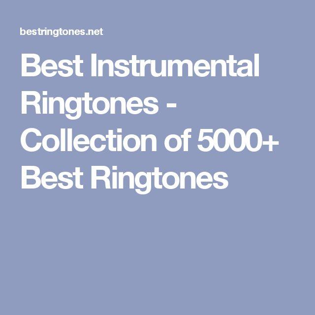 Best Instrumental Ringtones - Collection of 5000+ Best Ringtones