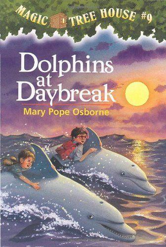 Dolphins at Daybreak (Magic Tree House, No. 9) by Mary Pope Osborne,http://www.amazon.com/dp/067988338X/ref=cm_sw_r_pi_dp_UkMCtb0X8B3Y7JMR