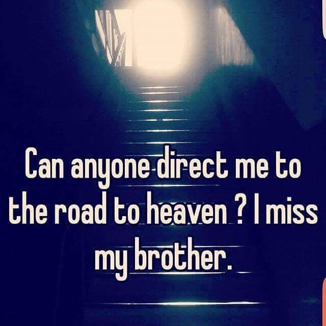 Top 25 Ideas About Missing My Brother On Pinterest