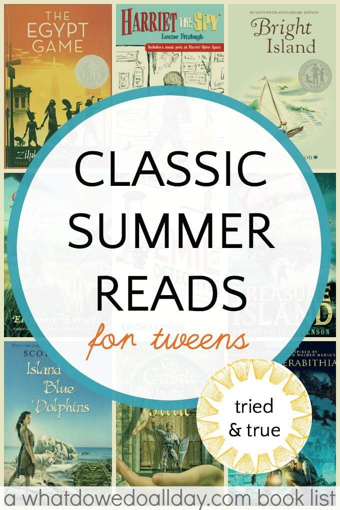 Timeless classic books for summer reading. Great for kids in the tween age. Ages 9 and up.