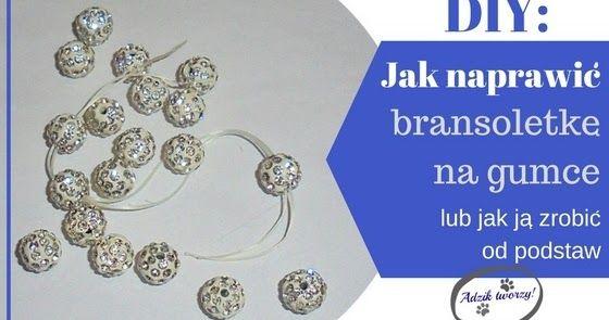 How to repair broken bracelet or how to make new beaded bracelet - instructions // Naprawa bransoletki na gumce DIY  Jak zrobić bransoletkę na gumce - instrukcje :)