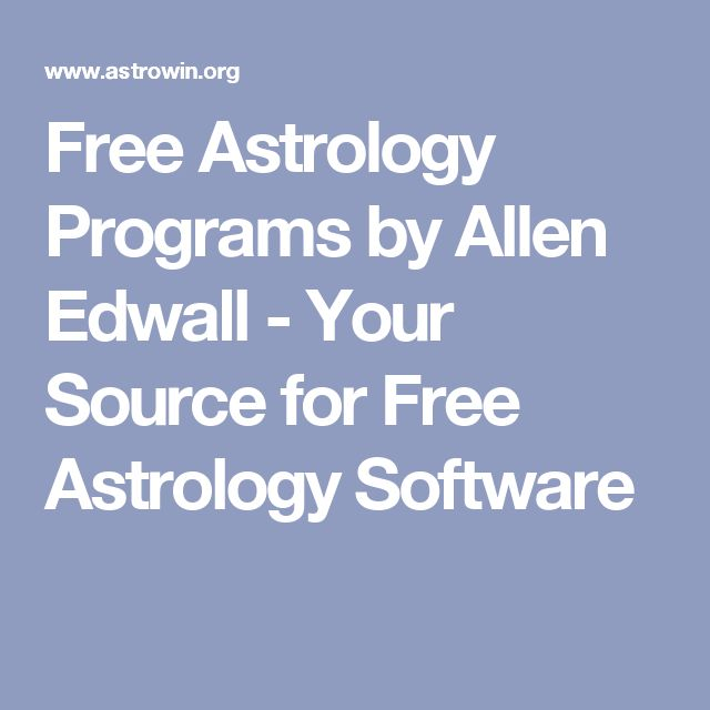 Free Astrology Programs by Allen Edwall - Your Source for Free Astrology Software