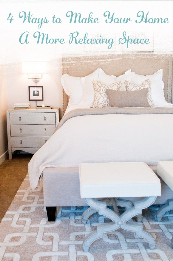 create a more relaxing space home decor