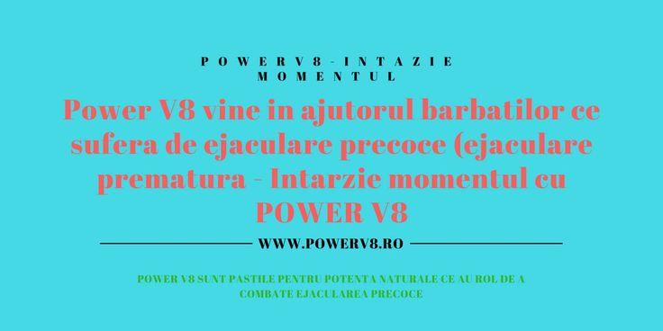 Power V8 este un produs 100% natural, ce are rolul de a creste performantele sexuale ale barbatilor, si de a intarzia ejacularea.Intarzie momentul ( ejacularea prematura ) cu Power V8 - http://powerv8.ro