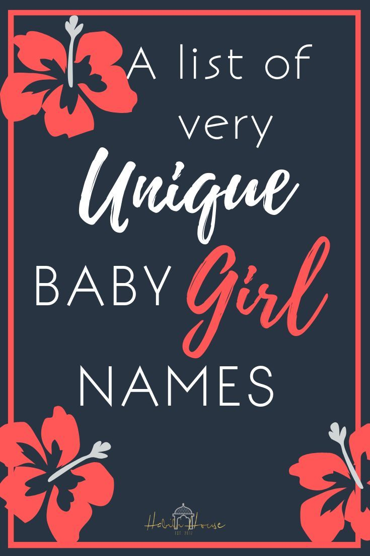 25 Very Unique Baby Girl Names that are Rising in Popularity | •BABY