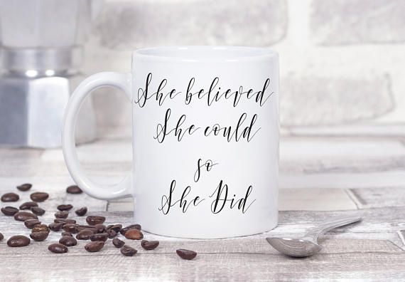 she believed she could so she did, she believed she could so she did mug, graduation gift, high school graduation, graduation mug,coffee mug  This cute design will be printed on best quality Grade A white Ceramic and Silver metallic designs. We use dye sublimation and heat transfer technique to print the design on the mugs. This ensures that the design and the words will look brand new for an extended period of time. Also, all the mugs are both dishwasher and microwave safe.  Gift Packing…