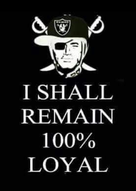 Raiders!! Always and Forever!!!