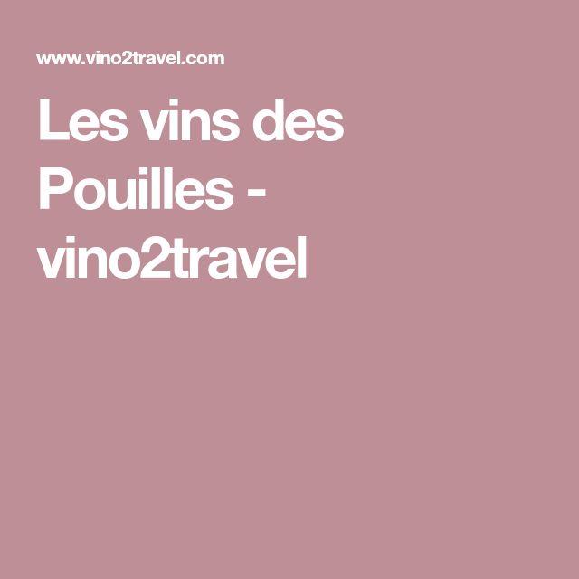 Les vins des Pouilles - vino2travel