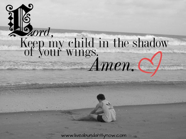 I would be a nervous wreck if I didn't know Christ is keeping my children safe in His protective care. … Read More →