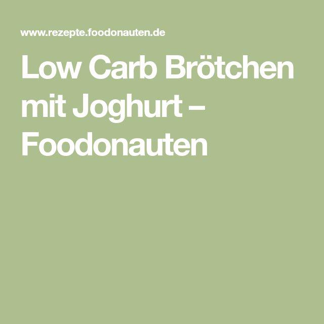 Low Carb Brötchen mit Joghurt – Foodonauten