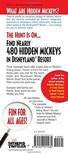 Disneyland's Hidden Mickeys: A Field Guide to Disneyland® Resort's Best Kept Secrets