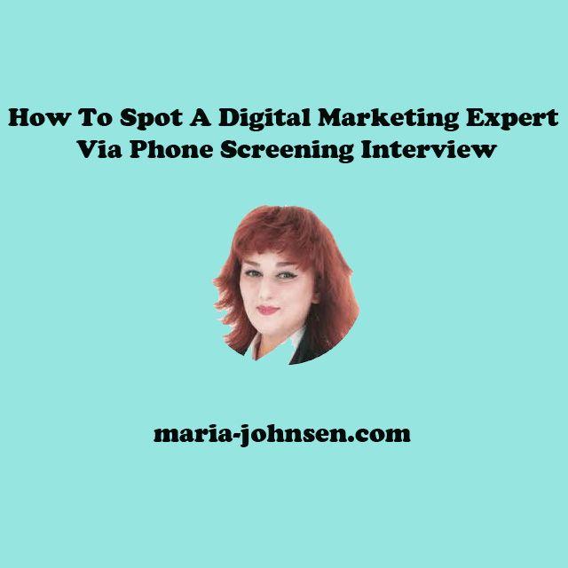 How To Spot A Digital Marketing Expert Via Phone Screening Interview | Million Dollar Blog