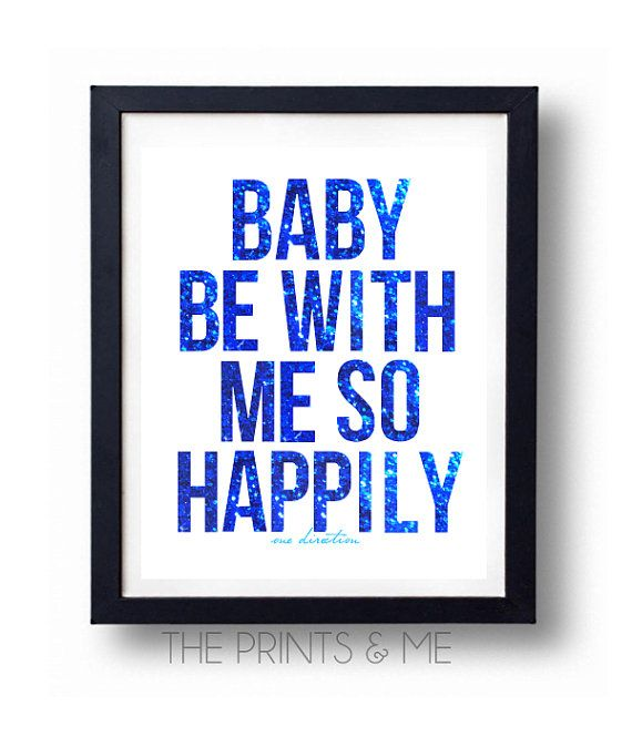 Baby Be With Me So Happily  ONE DIRECTION LYRICS by ThePrintsandMeShop