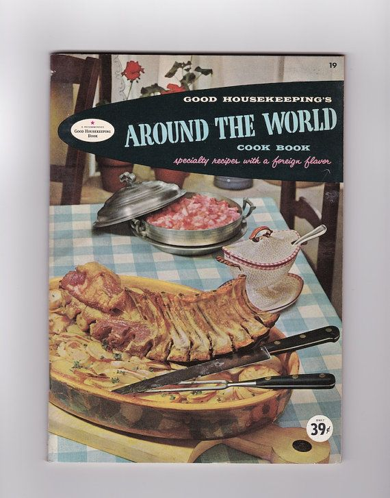 1950s Around the World Cook Book Good by AnemoneReadsVintage