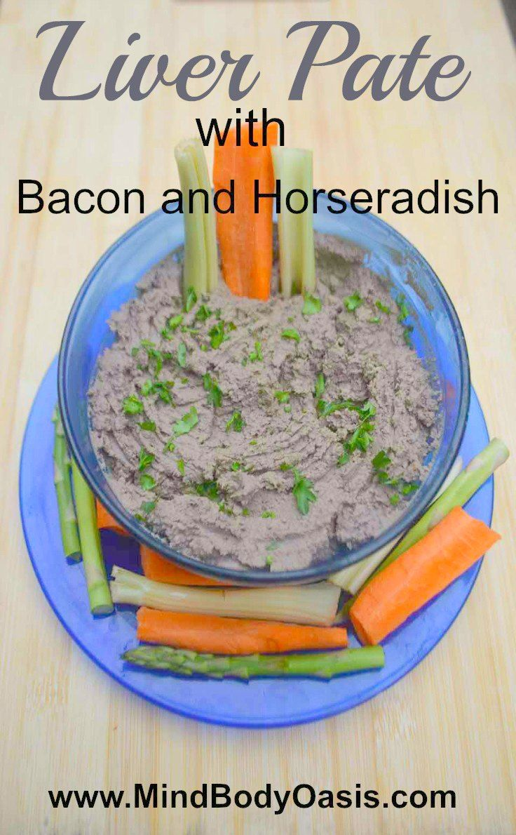 Chicken Liver Pate with horseradish - OOH, I COULD MAKE THIS WITH COW LIVER! IS HORSERADISH ACTUALLY ALLOWED...?