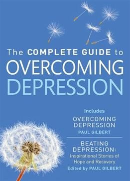 The Complete Guide To Overcoming Depression PDF