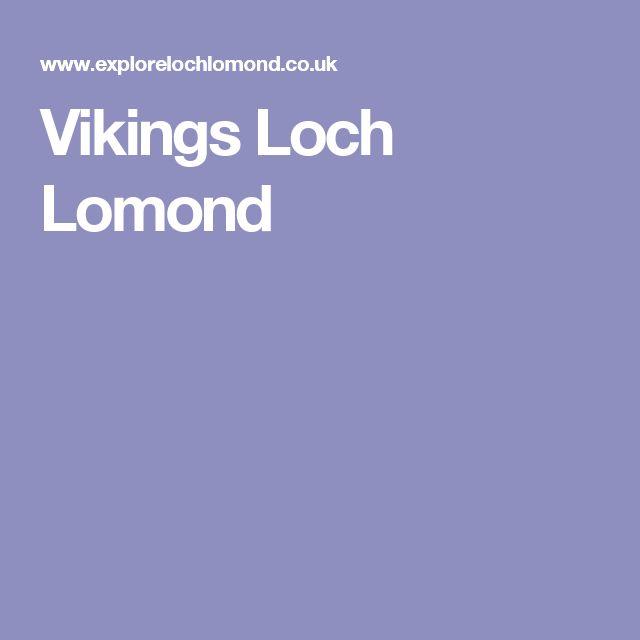 Vikings Loch Lomond
