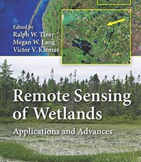 Remote Sensing Of Wetlands: Applications And Advances PDF