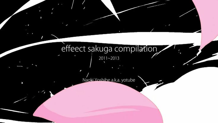2D FX sakuga compilation. effeect --> effect xD This is my 2D animation FX Reel 2011-2013.  I work in Kamikaze douga.  music by PianoBench h...