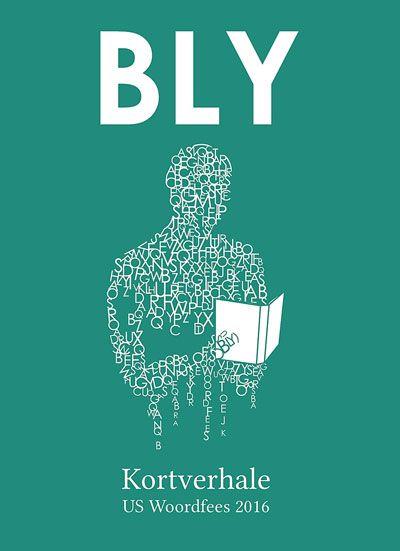 Bly, die US Woordfeesbundel 2016 | LitNet #boeke #afrikaans