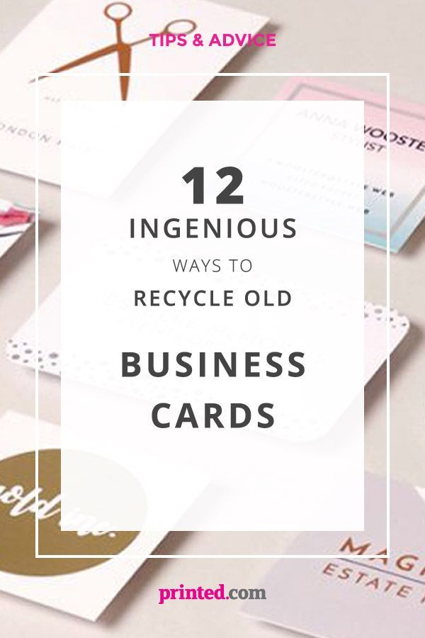 12 Ingenious Ways To Recycle Old Business Cards Printed Com Diy Business Cards Ways To Recycle Printing Business Cards