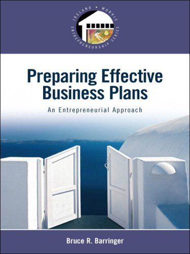 Preparing Effective Business Plans:   PThis is the eBook version of the printed book.  If the print book includes a CD-ROM, this content is not included within the eBook version./PFor undergraduate and graduate courses in entrepreneurship/b/pThis book is for the future entrepreneur who wants to understand the critical issues and feasibility of developing a business venture, while developing an extensive business plan./p